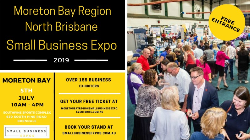 Call For Exhibitors – Moreton Bay Region/North Brisbane Small Business Expo