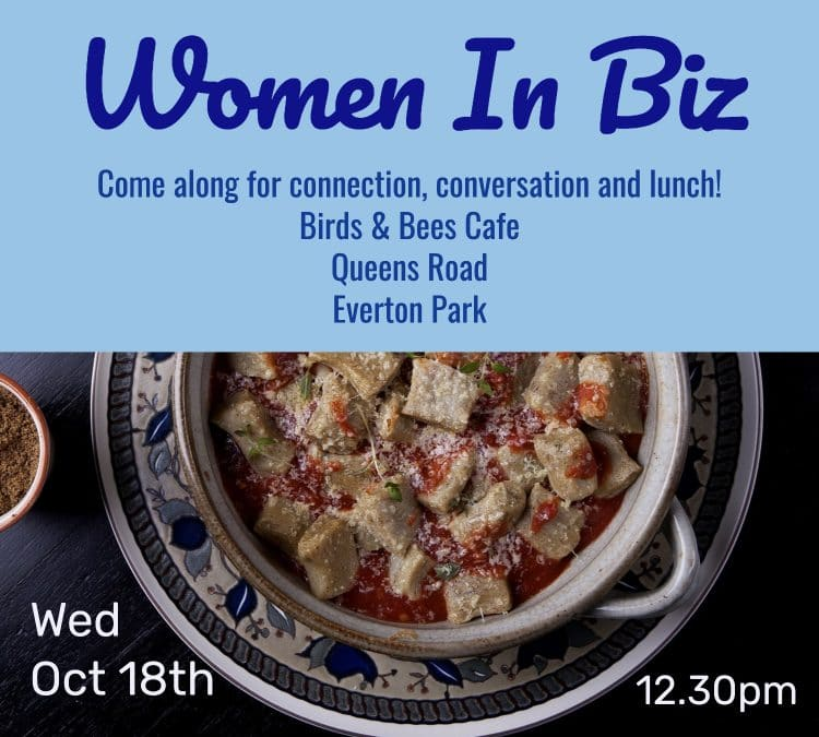 Women in Biz Lunch Date: Wed 18th!
