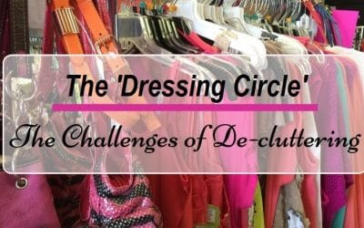 The Challenges of Decluttering – October Dressing Circle Meeting
