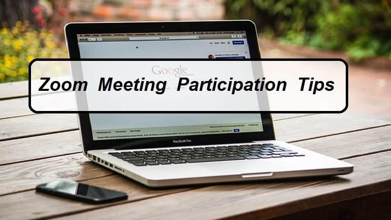 Zoom Meeting Participation Tips
