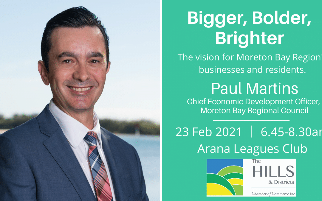 Bigger, Bolder, Brighter: The Vision for Moreton Bay Region's Business and Residents