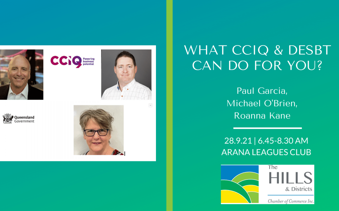 September 2021 Breakfast – What the Department of Employment, Small Business and Training & CCIQ can do for you
